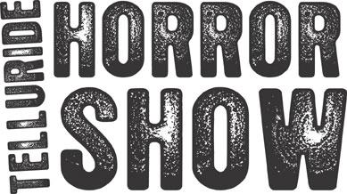 Telluride Horror Show
