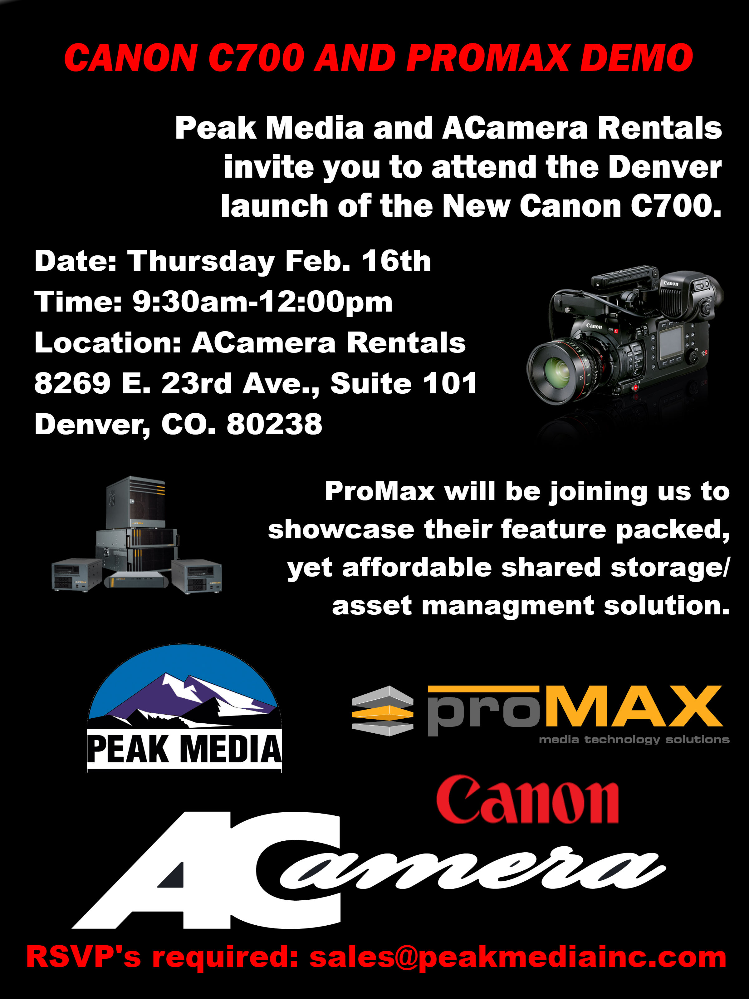 Canon C700 and ProMax Demo Event!